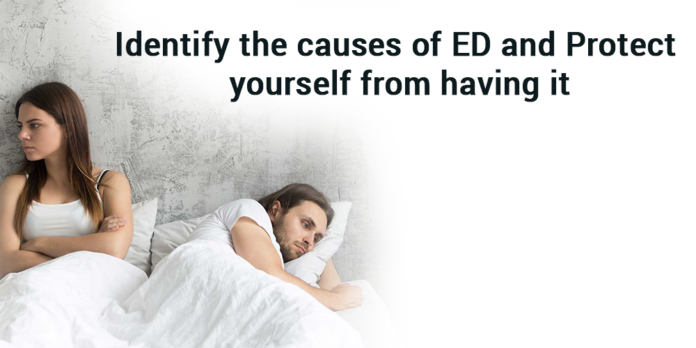 Identify the causes of ED and protect yourself from having it