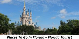 Places To Go In Florida – Florida Tourist Destinations
